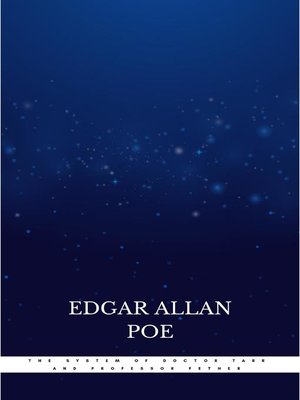 cover image of The System of Doctor Tarr and Professor Fether