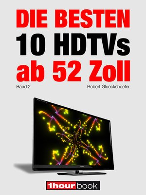 cover image of Die besten 10 HDTVs ab 52 Zoll (Band 2)