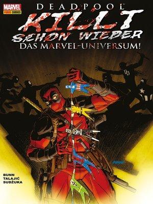 cover image of Deadpool killt schon wieder das Marvel-Universum -