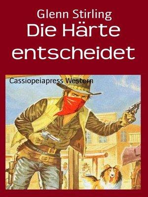 cover image of Die Härte entscheidet