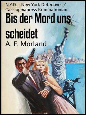 cover image of Bis der Mord uns scheidet
