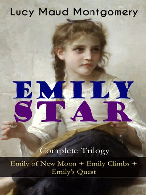 cover image of Emily Star--Complete Trilogy