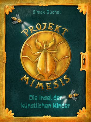 cover image of Projekt Mimesis – Die Insel der künstlichen Kinder