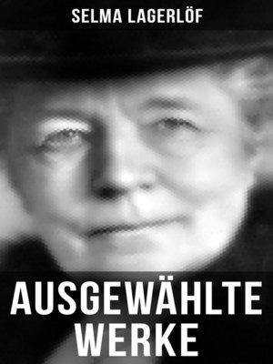 cover image of Ausgewählte Werke von Selma Lagerlöf
