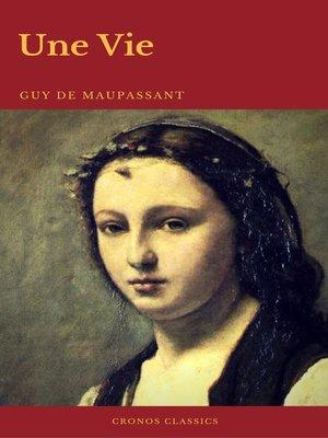 cover image of Une Vie (Cronos Classics)