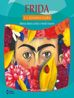 cover image of Frida e a Joaninha Flora
