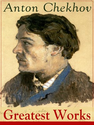 cover image of Greatest Works of Anton Chekhov