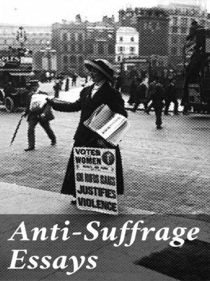 cover image of Anti-Suffrage Essays