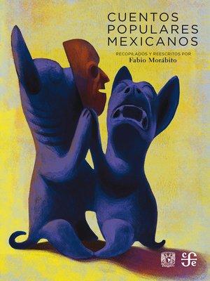 cover image of Cuentos populares mexicanos