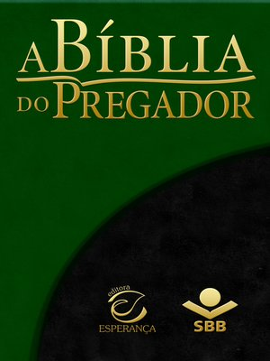 cover image of A Bíblia do Pregador--Almeida Revista e Atualizada