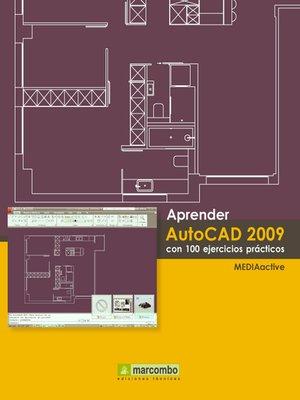 cover image of Aprender Autocad 2009 con 100 ejercicios prácticos