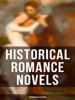 cover image of Historical Romance Novels--Premium Collection