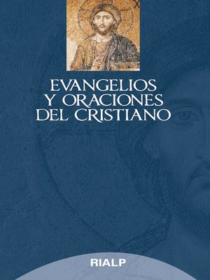 cover image of Evangelios y oraciones del cristiano