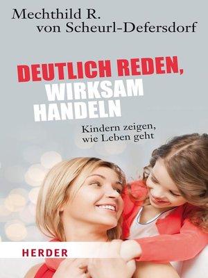 cover image of Deutlich reden--wirksam handeln