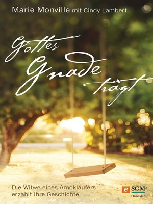 cover image of Gottes Gnade trägt