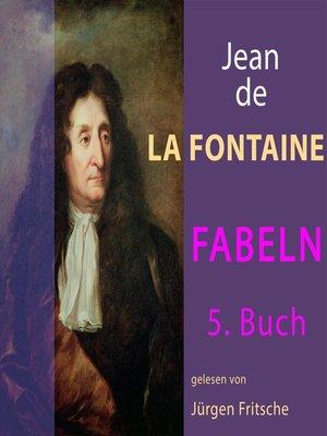 cover image of Fabeln von Jean de La Fontaine: 5. Buch