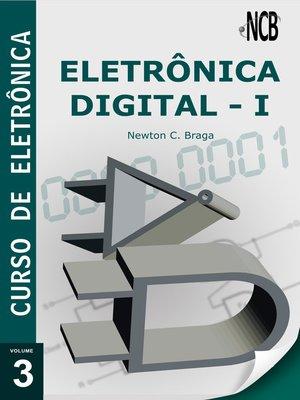 cover image of Curso de Eletrônica--Volume 3--Eletrônica Digital--1