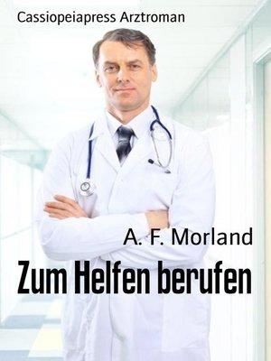 cover image of Zum Helfen berufen