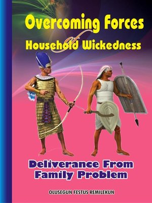 cover image of Overcoming Forces of Household Wickedness
