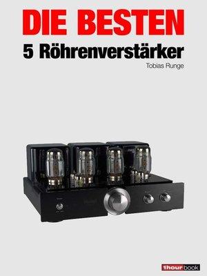 cover image of Die besten 5 Röhrenverstärker