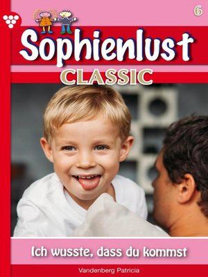 cover image of Sophienlust Classic 6 – Familienroman