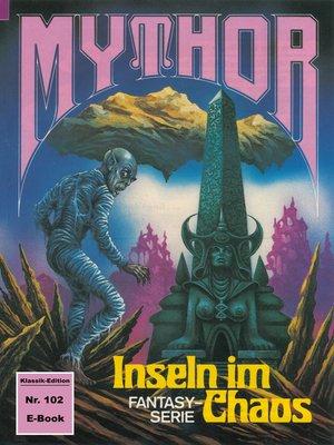 cover image of Mythor 102
