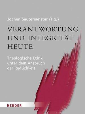 cover image of Verantwortung und Integrität heute