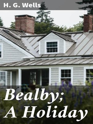 cover image of Bealby; a Holiday