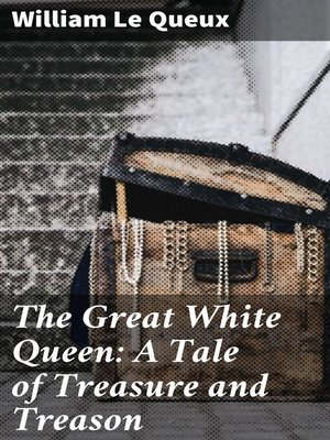 cover image of The Great White Queen