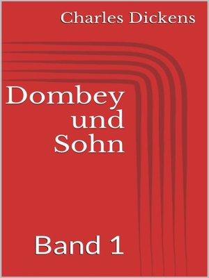 cover image of Dombey und Sohn--Band 1