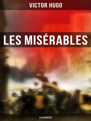 cover image of Les Misérables (Illustrated)