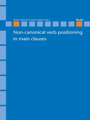 cover image of Non-canonical verb positioning in main clauses