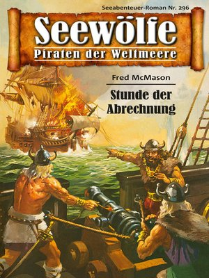 cover image of Seewölfe--Piraten der Weltmeere 296