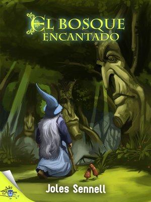 cover image of El bosque encantado