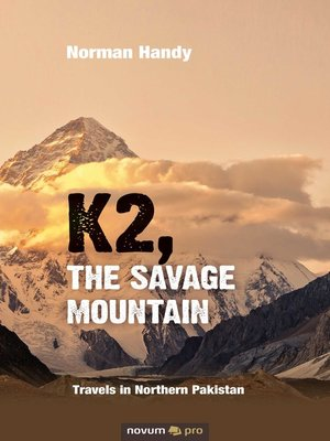 cover image of K2, the Savage Mountain