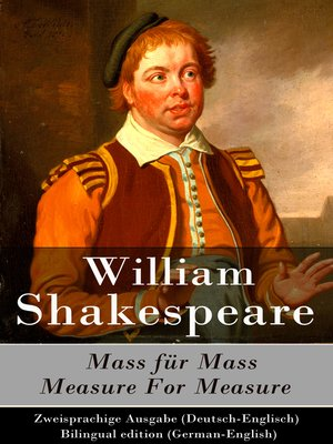cover image of Mass für Mass / Measure For Measure--Zweisprachige Ausgabe (Deutsch-Englisch) / Bilingual edition (German-English)