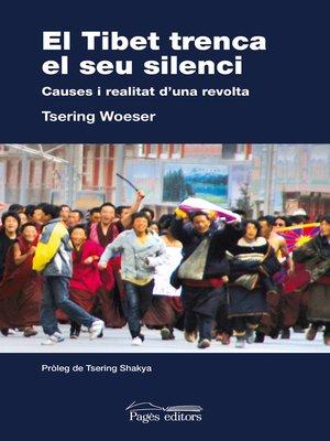 cover image of El Tibet trenca el seu silenci