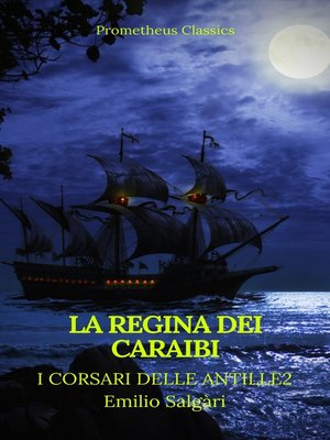 cover image of La regina dei Caraibi (I corsari delle Antille #2)(Prometheus Classics)(Indice attivo)