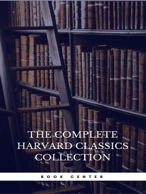 cover image of The Harvard Classics & Fiction Collection [180 Books]