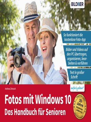 cover image of Fotos mit Windows 10--Das Handbuch für Senioren