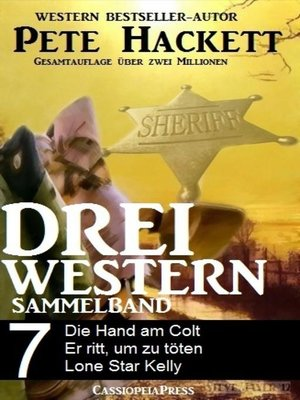 cover image of Pete Hackett--Drei Western, Sammelband 7