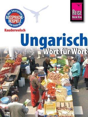 cover image of Reise Know-How Kauderwelsch Ungarisch--Wort für Wort