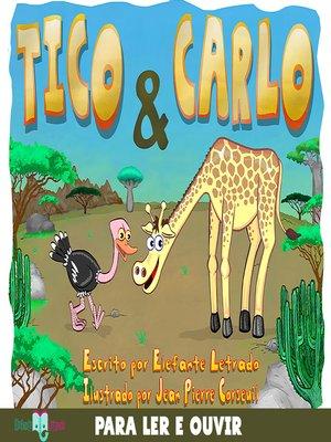 cover image of Tico & Carlo