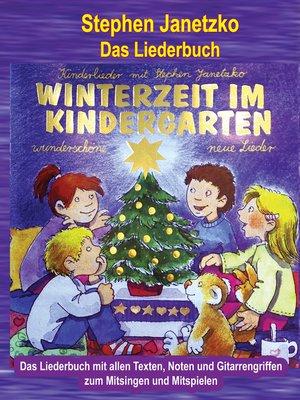 cover image of Winterzeit im Kindergarten--10 wunderschöne neue Winter- und Weihnachtslieder