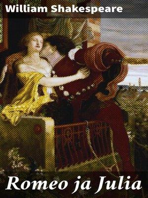 cover image of Romeo ja Julia