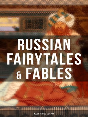 cover image of Russian Fairytales & Fables (Illustrated Edition)