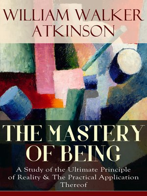 cover image of THE MASTERY OF BEING