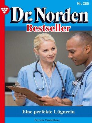 cover image of Dr. Norden Bestseller 285 – Arztroman