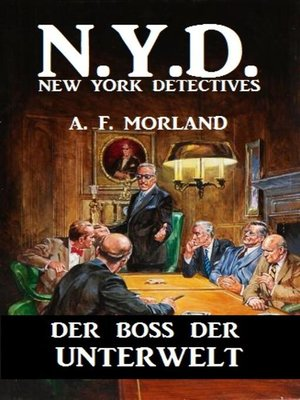 cover image of N.Y.D.--Der Boss der Unterwelt (New York Detectives)