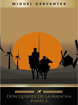 cover image of Segunda parte del ingenioso caballero don Quijote de la Mancha
